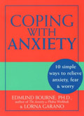 Coping with Anxiety: 10 Simple Ways to Relieve Anxiety, Fear ...